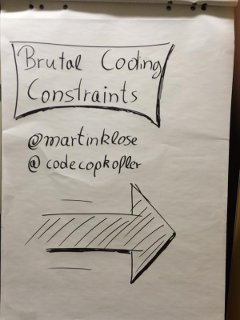 Brutal Coding Constraints (by Martin Klose)